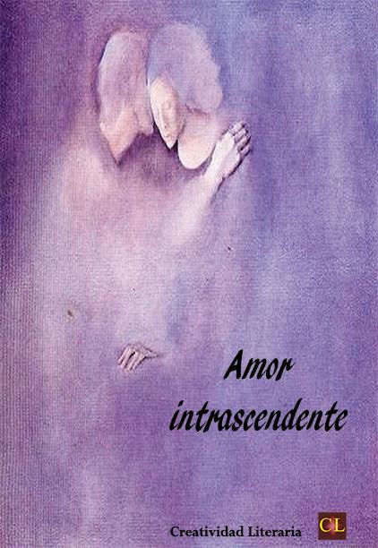Amor intrascendente